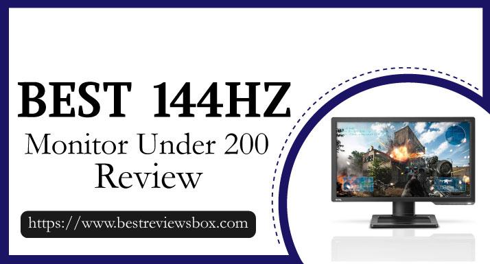 Best 144Hz Monitor Under 200