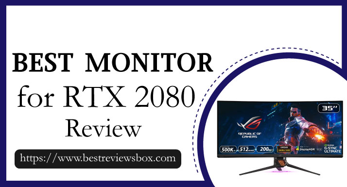 Best Monitor For RTX 2080