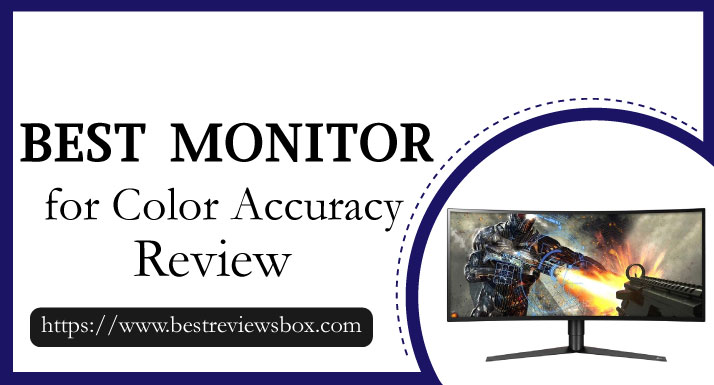 Best Monitor for Color Accuracy