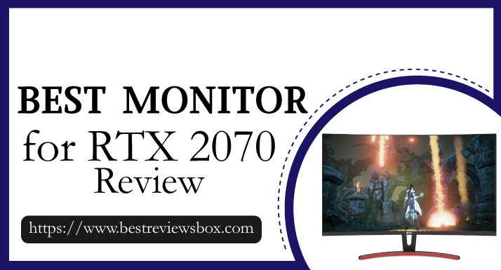 Best Monitors for RTX 2070