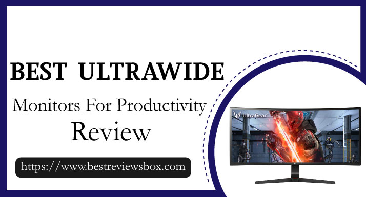 Best Ultrawide Monitors For Productivity