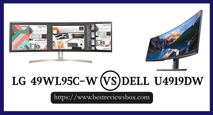 LG 49wl95c-w vs Dell u4919dw