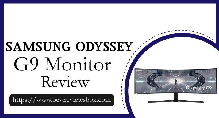 Samsung ODYSSEY G9 Review