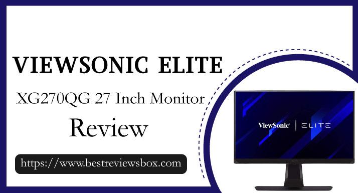 ViewSonic ELITE XG270QG 27 Inch 1ms 1440p 144hz (165Hz OC) GSYNC Gaming Monitor