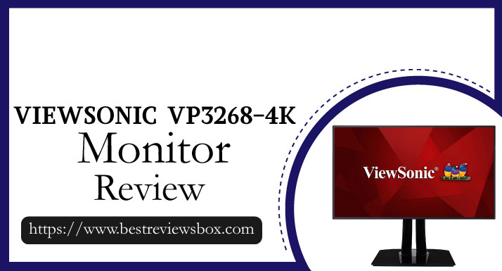 ViewSonic VP3268-4K Review