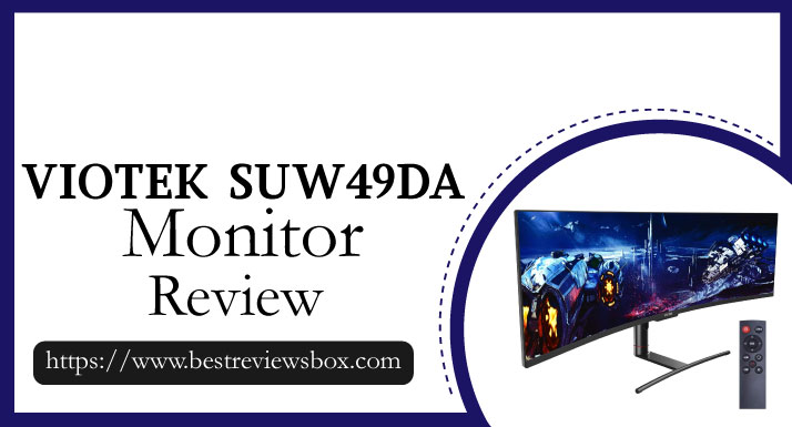Viotek SUW49DA Review