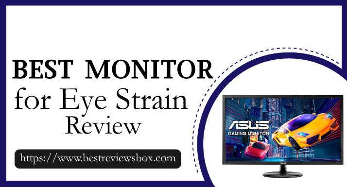 best monitor for eye strain