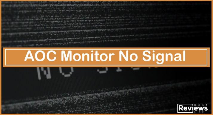 AOC Monitor No Signal