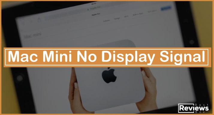 Mac Mini No Display Signal