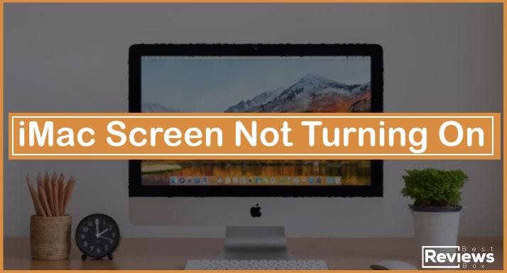 iMac Screen Not Turning On